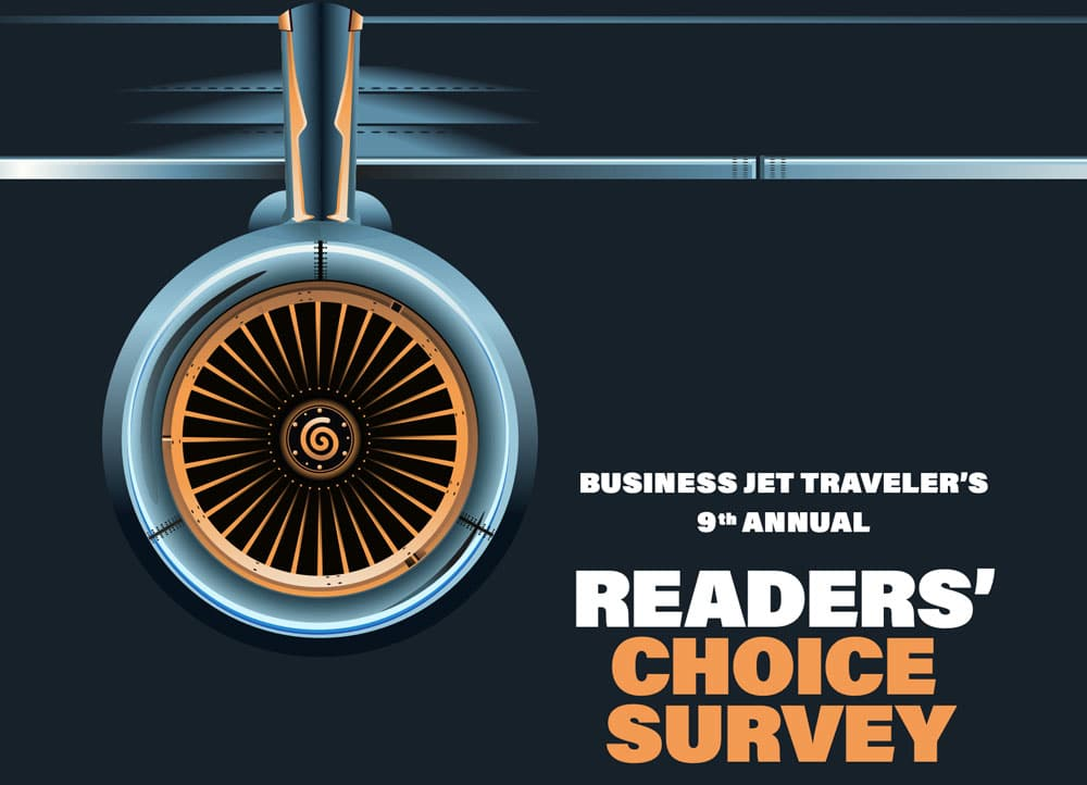 Business Jet Traveler's 9th Annual - Readers' Choice Survey