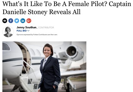 April 2018 - Forbes - What's It Like To Be A Female Pilot? Captain Danielle Stoney Reveals All