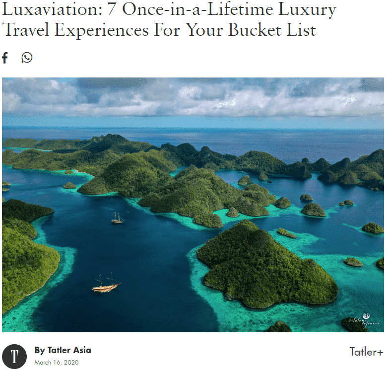 Luxaviation: 7 Once-in-a-Lifetime Luxury Travel Experiences For Your Bucket List
