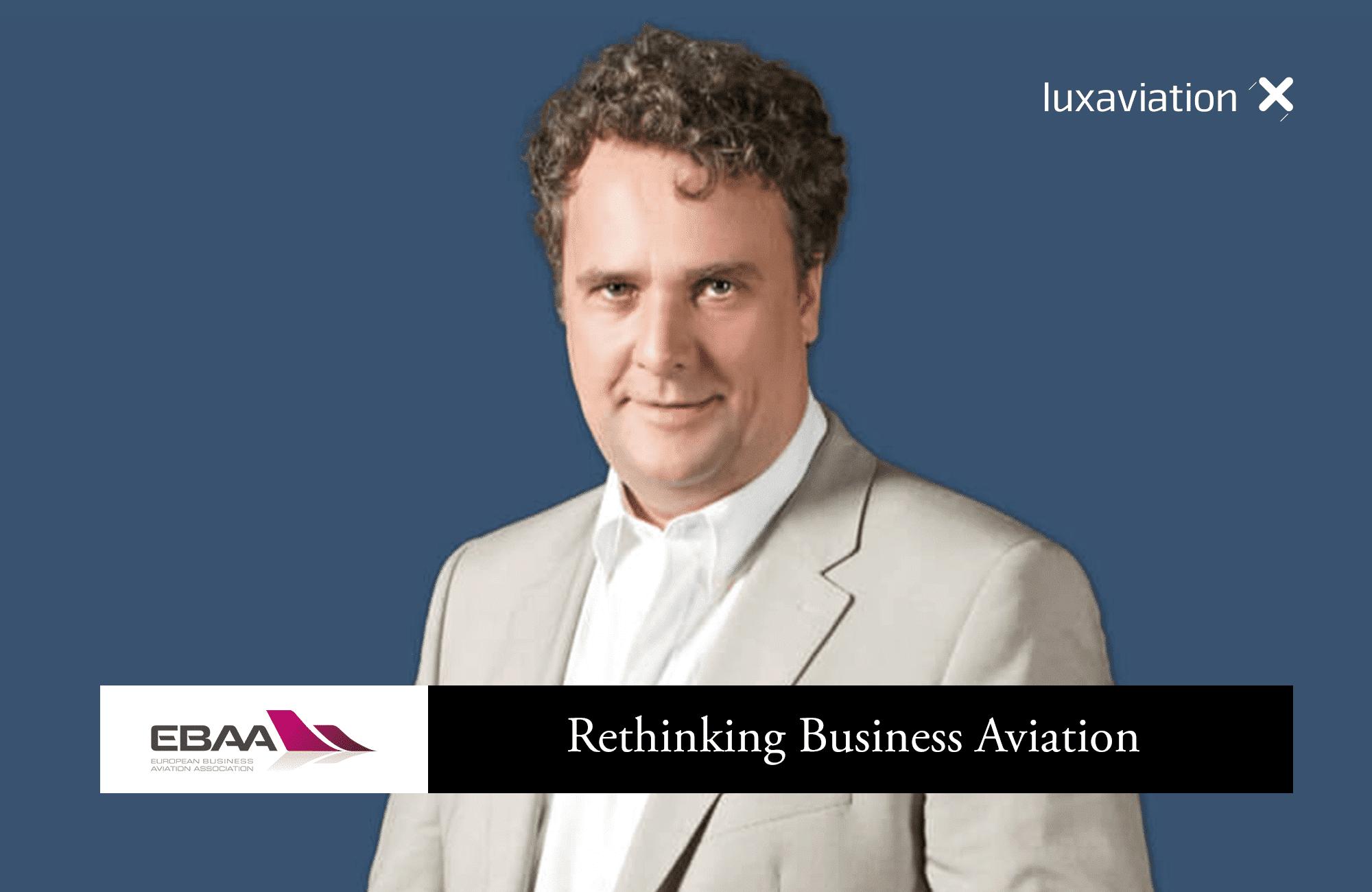 EBAA: Rethinking business aviation